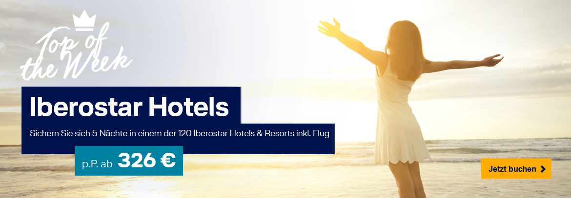 Iberostar Hotels & Resorts entdecken